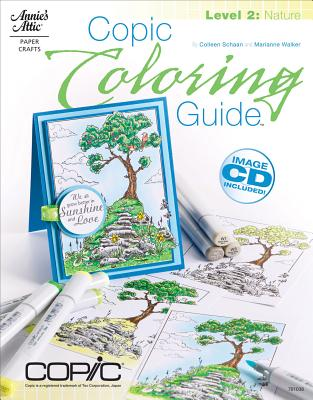 Copic Coloring Guide Level 2 By Schaan, Colleen/ Walker, Marianne