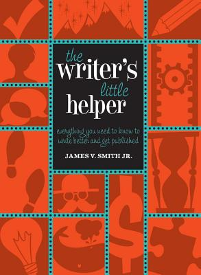 The Writer's Little Helper By Smith, James V., Jr.